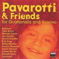 Pavarotti & Friends: For Guatemala And Kosovo
